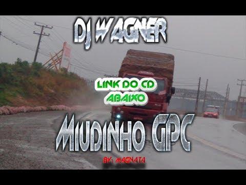 Baixar Dj Wagner Miudinho GPC CD COMPLETO LINK ABAIXO