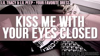 Lil Peep & Lil Tracy - Your Favorite Dress | LYRICS | Rest in Peace Gustav Åhr