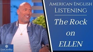 American English Listening Lesson 4: Dwayne Johnson on Ellen