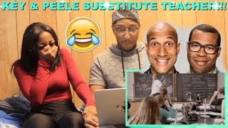 "Couple Reacts : Key & Peele ""Substitute Teacher"" Reaction!!!!"