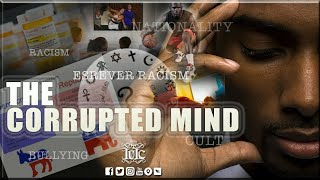IUIC | The Corrupted Mind