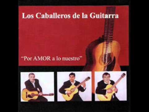 Los Caballeros De La Guitarra - POR AMOR A LO NUESTRO (album completo)