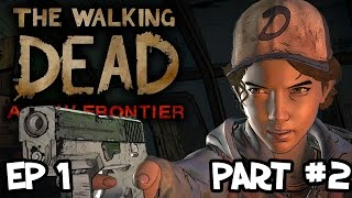 The Walking Dead - A New Frontier - DON'T MESS WITH CLEM - Episode 1: Part 2