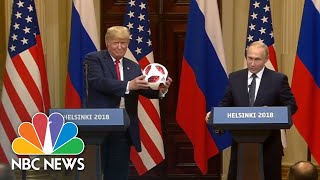 Vladimir Putin Gifts Donald Trump A World Cup Ball: 'Now The Ball Is In Your Court' | NBC News