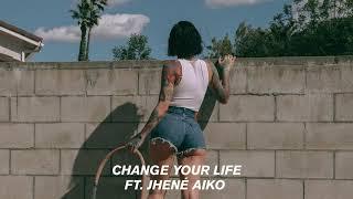 Change Your – Life Kehlani