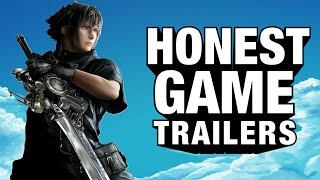 Final Fantasy XV (Honest Game Trailer)