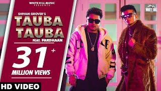 Tauba Tauba – Shivam Grover Video HD