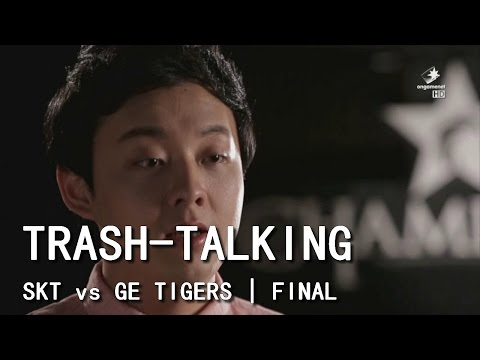 TRASH-TALKING | SK Telecom vs GE Tigers | FINAL