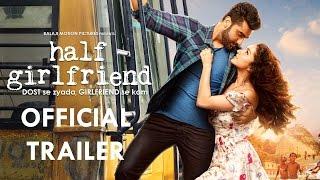 Half Girlfriend 2017 Movie Trailer