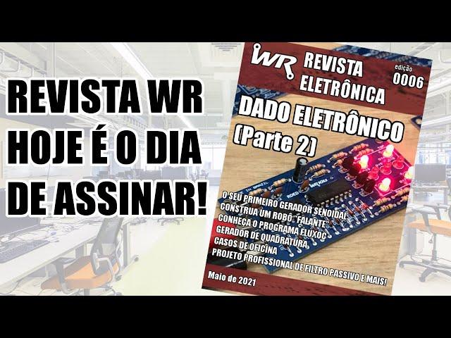 REVISTA WR: APRENDA A PROJETAR FILTROS PASSIVOS E MUITO MAIS!