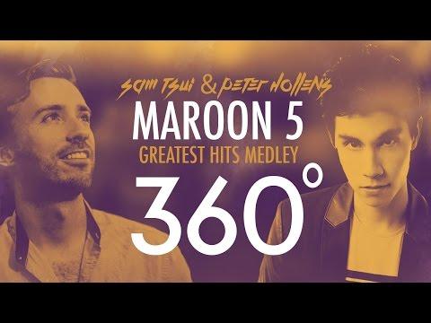360°A Cappella MAROON 5 Medley!!! (Sam Tsui + Peter Hollens) | Sam Tsui
