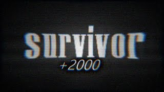 SURVIVOR +2000 [SSO]