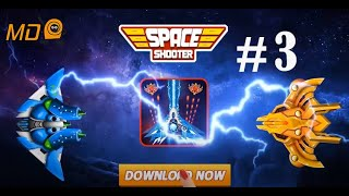 Galaxy Attack: Space Shooter - Gameplay IOS & Android - Part 3