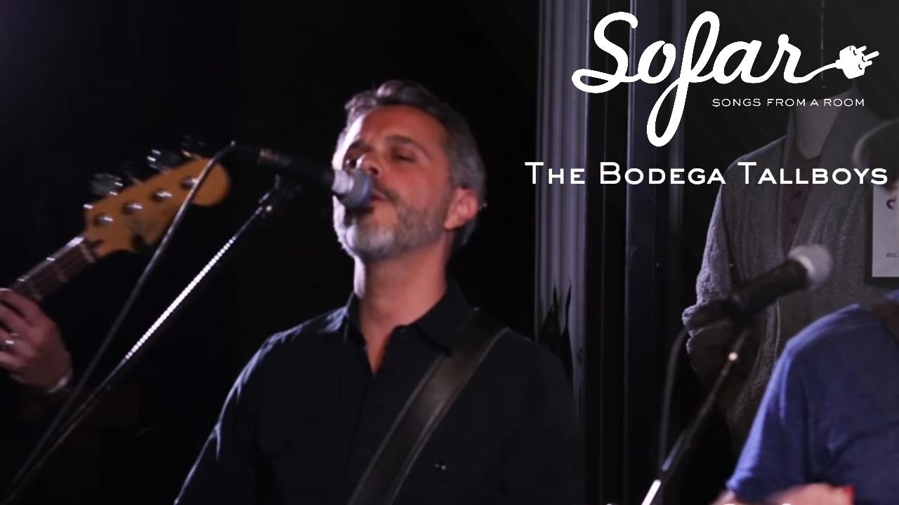 The Bodega Tallboys  - Greasepaint & Light | Sofar NYC