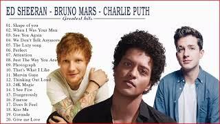 Ed Sheeran, Bruno Mars ,Charlie Puth Greatest Hits Full Album