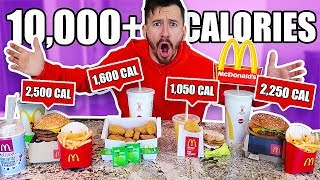 I Only Ate The Highest Calorie Foods at McDonalds for 24 Hours!! (10,000 CALORIE CHALLENGE)