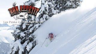 EP3S6 - Bon Appétit - Les punks à chien font du ski