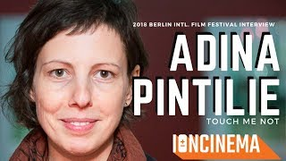 Interview: Adina Pintilie - Touch Me Not | 2018 Berlin Intl. Film Festival