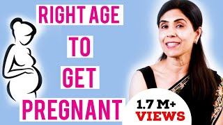 Right age to get pregnant | Dr Anjali Kumar | Maitri
