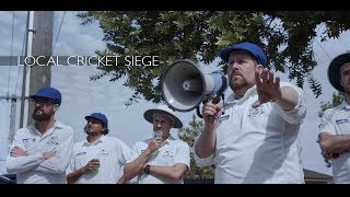 Local Cricket Siege