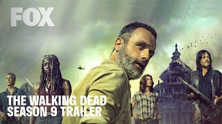 FIRST LOOK: The Walking Dead Season 9 Trailer
