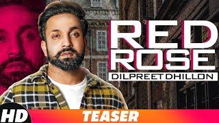 Red Rose – Teaser – Dilpreet Dhillon Video HD