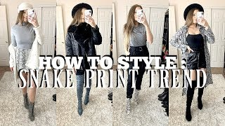 HOW TO STYLE : SNAKE PRINT | Katie Hain