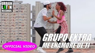 GRUPO EXTRA  ► ME ENAMORE DE TI (OFFICIAL VIDEO) (SALSA)