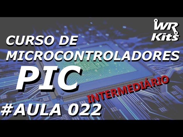ASSEMBLY E CICLO DE MÁQUINA | Curso de PIC #022