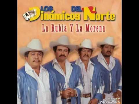 La Rubia Y La Morena - Los Dinámicos Del Norte