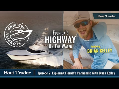 """Boat Trader presents """"Stomping Grounds""""! Episode 2: Exploring Florida's Panhandle with Brian Kelley"""