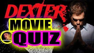 QUIZ: DEXTER TV SHOW 15 TOUGH QUESTIONS