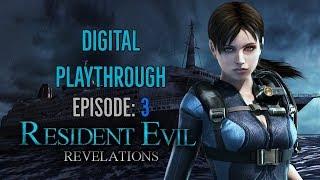 Resident Evil: Revelations Playthrough   Episode 3: Ghosts Of Veltro