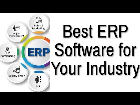 Best ERP Software and Functional Modules for Your Industry