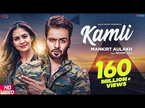 Kamli (Official Song) Mankirt Aulakh Ft. Roopi Gill - Sukh Sanghera