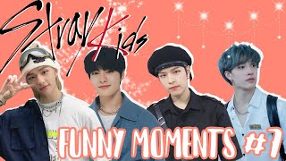 Stray Kids Funny Moments #7