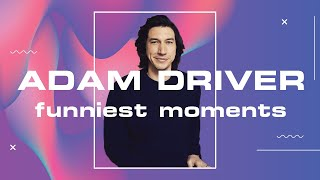 this is Adam Driver's world and we're just living in it (funny + cute moments)