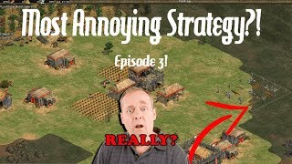 AoE2 - The Most Annoying Strategy?! Episode THREE!!