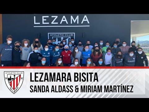 🎥 Sanda Aldass & Miriam Martínez | Lezamara bisita