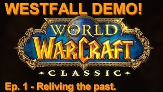 Westfall Part 1 (Updated) | Classic WoW Demo! - Human Mage
