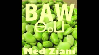 Med Ziani - Med Ziani - Baw