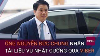 Cách thức ông Nguyễn Đức Chung nhận tài liệu vụ Nhật Cường | VTC Now