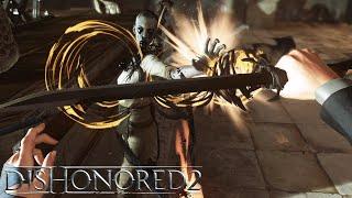 Dishonored 2 - Creative Kills Gameplay Video