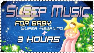 3 Hours Super Relaxing Baby Lullabies and Nature Sounds #4