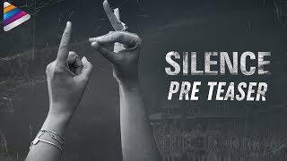 Silence( Nishabdam) Movie Pre Teaser- Anushka Shetty, Madh..