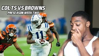 Colts Vs Browns (Pre WK2) | Reaction