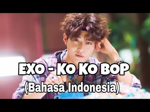 EXO - KO KO BOP (LYRICS  SUB INDONESIA)