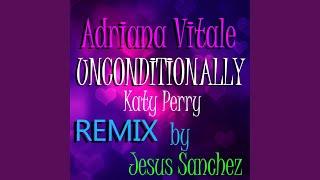 Unconditionally - Katy Perry (Merengue Remix)