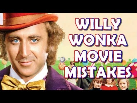 WILLY WONKA & THE CHOCOLATE FACTORY MISTAKES, Spoilers, Fact, Goof and Fails |  Ft. Gene Wilder