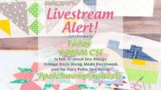 Behind the Seams: Harry Potter Sew Along and Moda Blocks Heads with Kimberly - Fat Quarter Shop